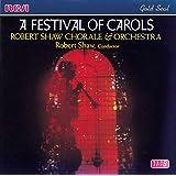 A Festival of Carols / Robert Shaw Chorale & Orchestra