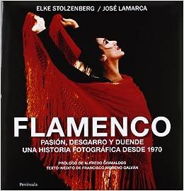 Flamenco en fotos: Elke; Lamarca, José Eduardo Stolzerberg