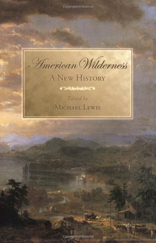 American Wilderness: A New History