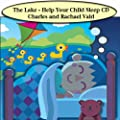 The Lake - Help Children Sleep Meditation CD and Relaxing Music