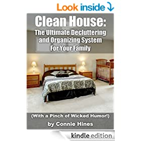 Clean House: The Ultimate Decluttering & Home Organization System (with a pinch of wicked humor!)
