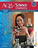 New AQA GCSE Chemistry Revision Guide (New Aqa Science Gcse) by Scottow, John (2011) Paperback John Scottow