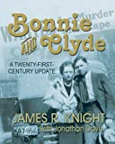 img - for Bonnie and Clyde: A Twenty-First-Century Update book / textbook / text book