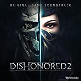 Dishonored 2: Original Game Soundtrack
