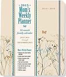 2015 Butterflies Moms Weekly Planner (18-Month Calendar, Family Calendar, Diary)