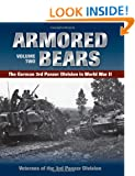 Armored Bears: 2 (Veterans of the 3rd Panzr Divi)