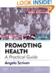 Promoting Health: A Practical Guide:...