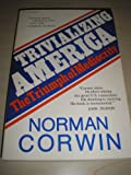 Trivializing America (0818403896) by Corwin, Norman