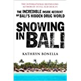 Snowing in Bali ~ Kathryn Bonella