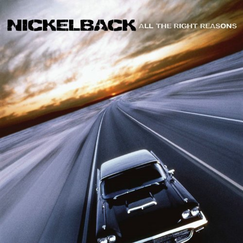 All the Right Reasons by NICKELBACK (2005-10-05)