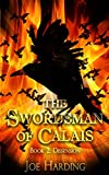 img - for The Swordsman of Calais: Part 2 - Dissension (Volume 2) book / textbook / text book