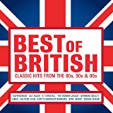 Best of British: Classic Hits from the 80s, 90s and 00s