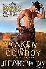 Taken by the Cowboy: (A Time Travel Romance) (Dodge City Brides Book 3)