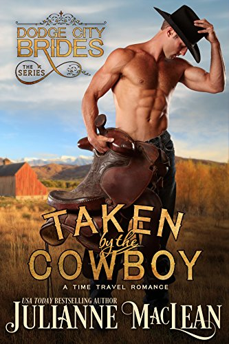 taken-by-the-cowboy-a-time-travel-romance-dodge-city-brides-book-3-english-edition
