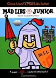 Once Upon A Mad Libs Junior