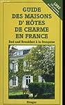 Guide maisons d'hotes 1992 par V�ronique de Andreis