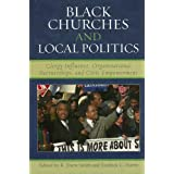 Black Churches and Local Politics: Clergy Influence, Organizational Partnerships, and Civic Empowerment