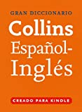 Gran Diccionario Collins de Espa�ol - Ingl�s
