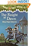 Magic Tree House #2: The Knight at Dawn