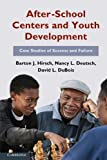 img - for After-School Centers and Youth Development: Case Studies of Success and Failure book / textbook / text book