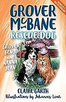 Grover, Benji And Nanna Jean (grover Mcbane, Rescue Dog)
