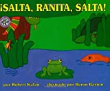 Salta, Ranita, Salta! (Spanish Edition) (0688138047) by Kalan, Robert