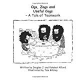 Ogs, Zogs and Useful Cogs: A Tale of Teamwork