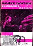 Postmarked the Stars (0152623922) by Norton, Andre