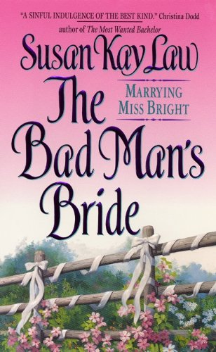 The Bad Man's Bride (Avon Romantic Treasure) by Susan Kay Law