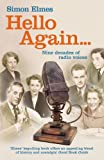 img - for Hello Again . . .: Nine Decades of Radio Voices book / textbook / text book