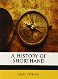 img - for A History of Shorthand book / textbook / text book