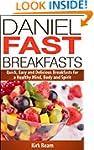 Daniel Fast Breakfasts (Daniel Fast F...