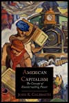 American Capitalism; The Concept of C...