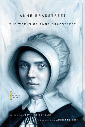 The Works of Anne Bradstreet (The John Harvard Library)
