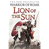 Warrior of Rome III: Lion of the Sun (Warrior of Rome 3)by Harry Sidebottom