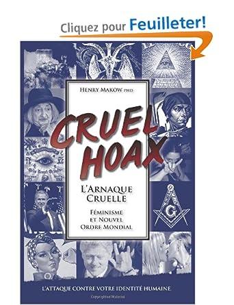 L'Arnaque Cruelle - Feminisme & Nouvel Ordre Mondial: L'attaque Contre Votre Identite Humaine: Livres Comparer les Prix 1