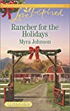 Rancher for the Holidays (Love Inspired Large Print)
