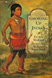 Growing Up Indian (0802775063) by Wolfson, Evelyn