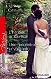 img - for L'h ritier amoureux - Une rencontre envo tante: S rie L'h ritage des Caroselli (Passions) (French Edition) book / textbook / text book