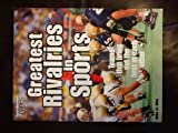 Greatest Rivalries in Sports (Sports Illustrated for Kids)