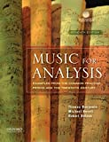 Music for Analysis: Examples from the Common Practice Period and the Twentieth Century