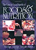 img - for The Concise Encyclopedia of Foods & Nutrition (Concise Encyclopedia of Foods and Nutrition) by Audrey H. Ensminger (1995-04-21) book / textbook / text book