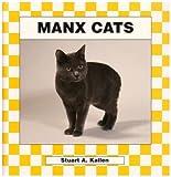 Manx Cats (Checkerboard Animal Library)