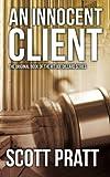 img - for An Innocent Client: Joe Dillard #1 book / textbook / text book