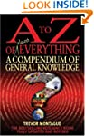 A To Z Of Everything, 4th Edition: A...