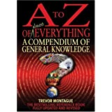 A To Z Of Everything, 4th Edition: A Compendium of General Knowledgeby Trevor Montague