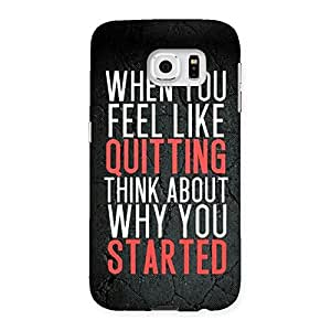 Impressive Think Why You Start Back Case Cover for Samsung Galaxy S6