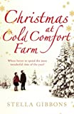 Stella Gibbons Christmas at Cold Comfort Farm