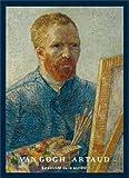 Van Gogh / Artaud : Le suicidé de la société