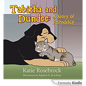 Tabitha and Dundee: A Story of Friendship (English Edition)